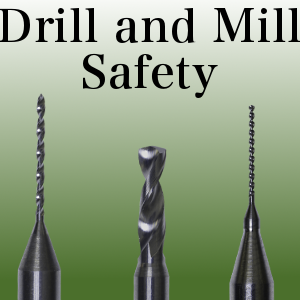 Drill and Mill Safety